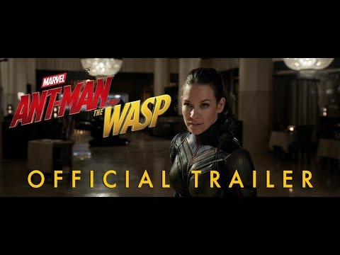 Marvel's Ant-Man and the Wasp – Trailer #1