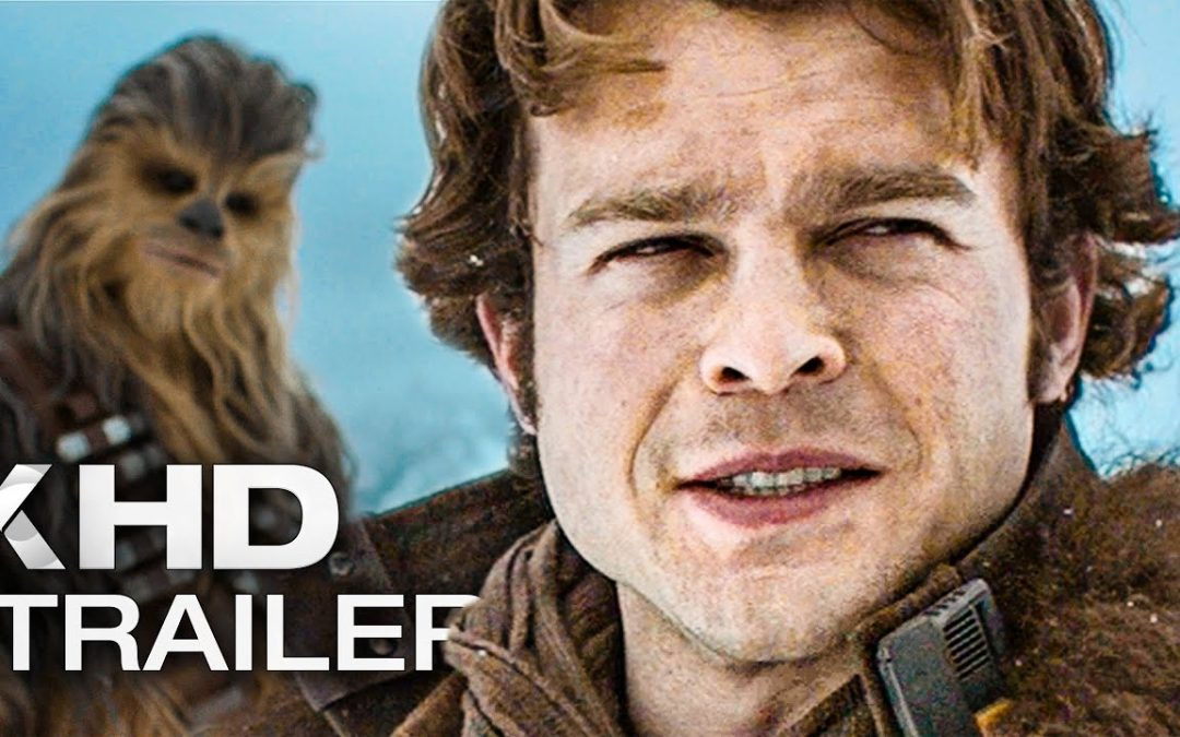 SOLO: A Star Wars Story (Trailer#1 Deutsch)