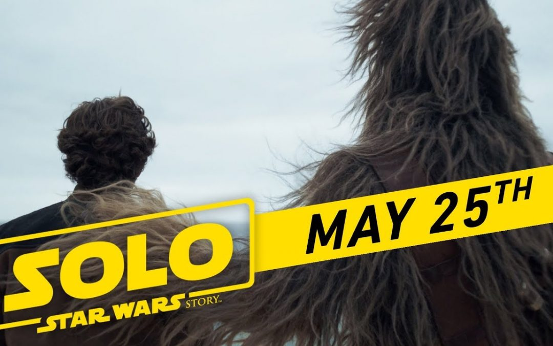 Solo: A Star Wars Story Trailer#1 (Superbowl)